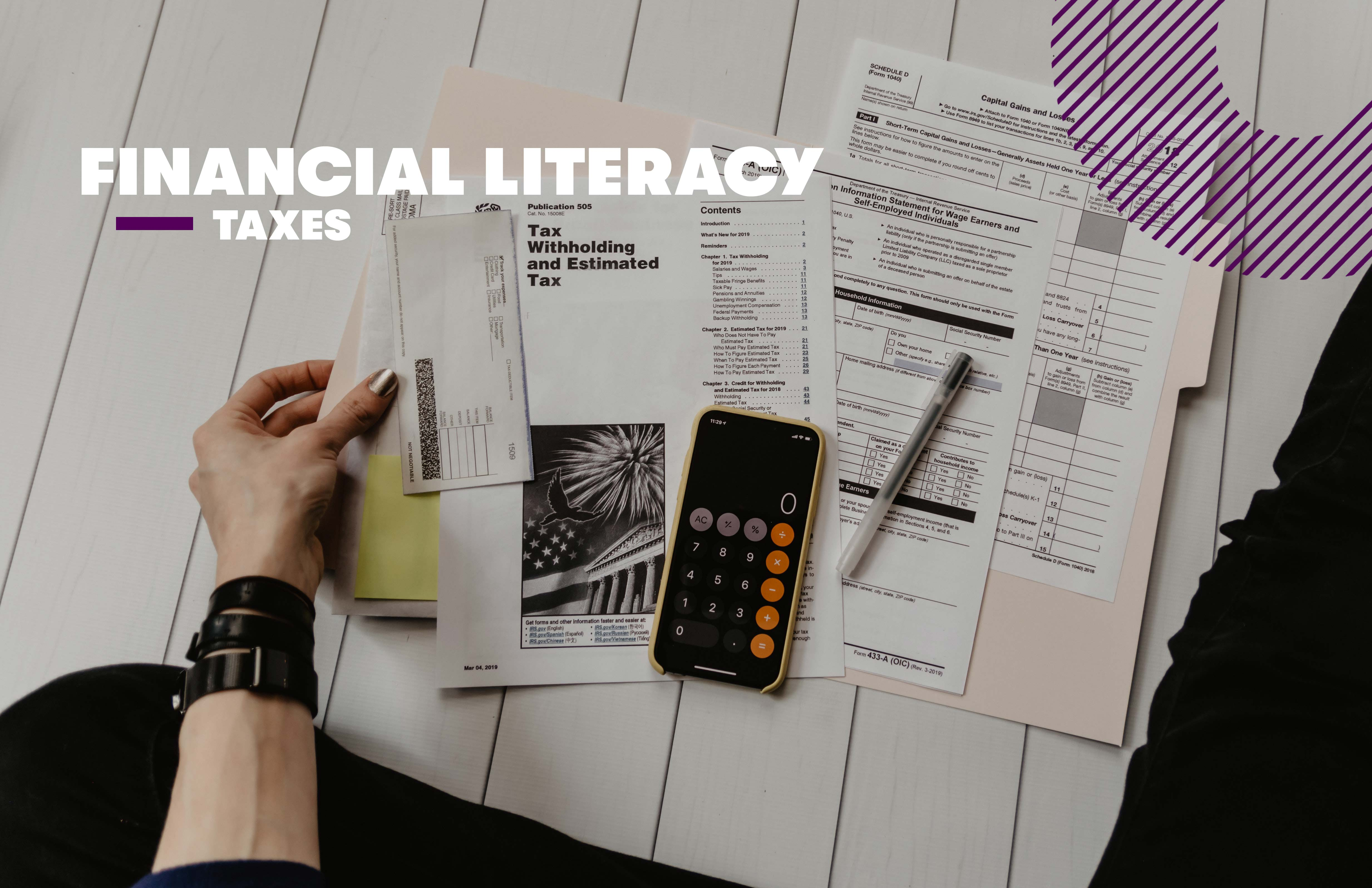 Financial Literacy - Taxes