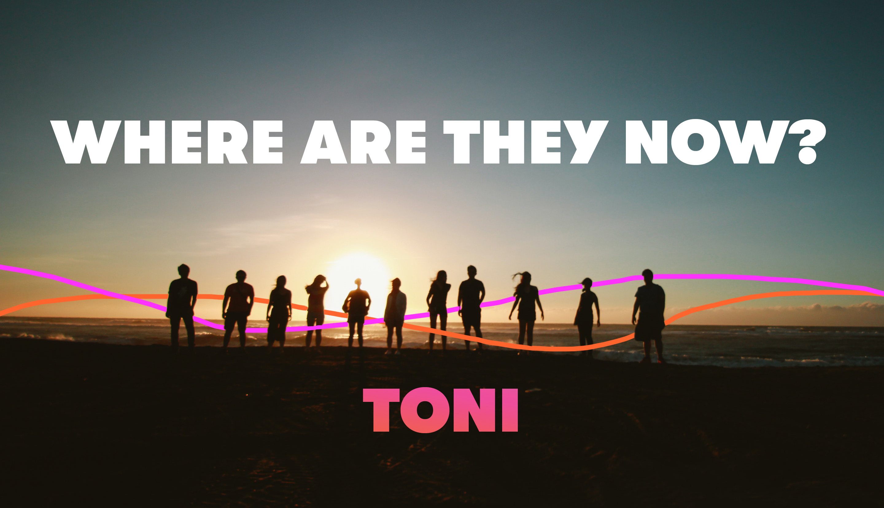 Where are they now header (Toni)